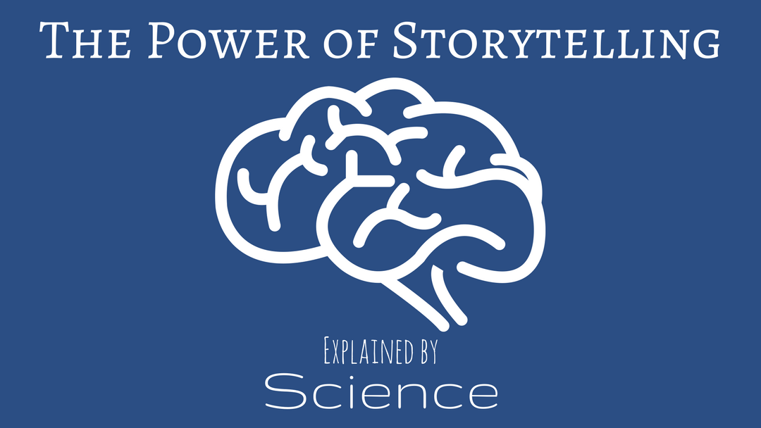 The Power of Storytelling Explained by Science