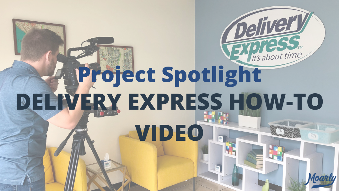 Project Spotlight | Delivery Express How-To Video