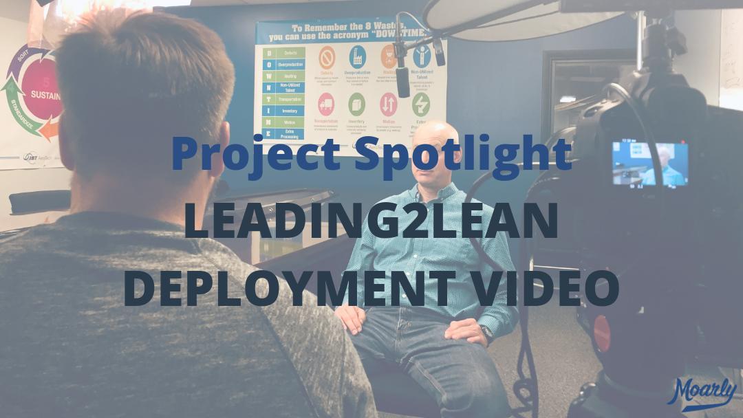 Leading2Lean Deployment Video