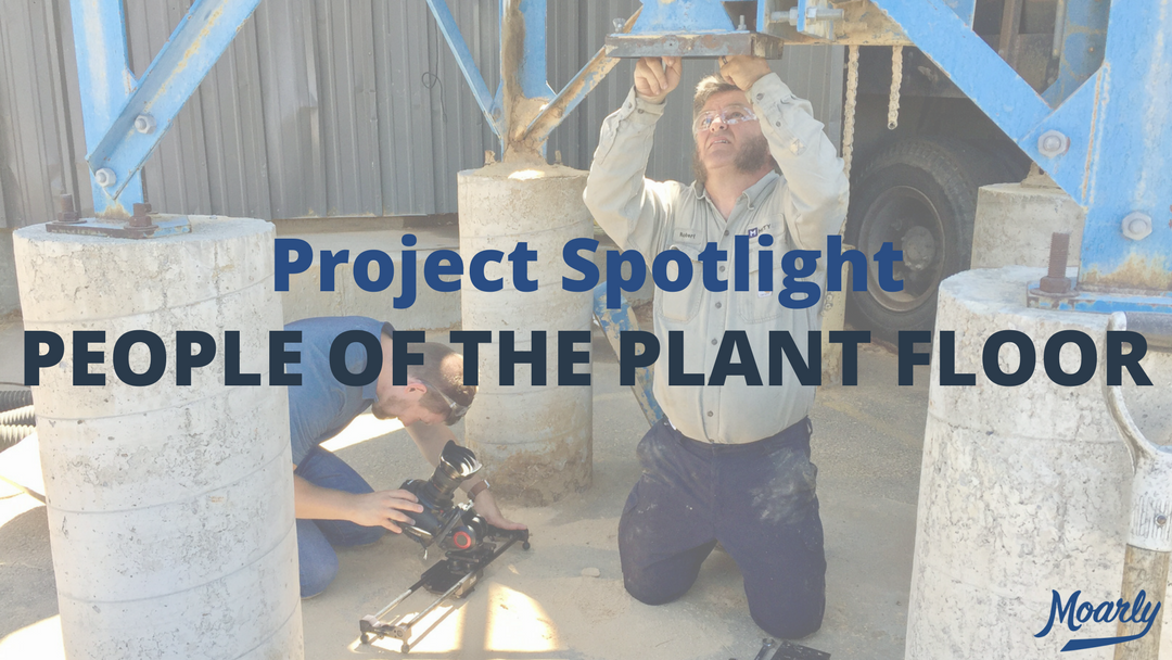 Project Spotlight | People of the Plant Floor